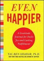 Even Happier: A Gratitude Journal for Daily Joy and Lasting Fulfillment (Book Review)