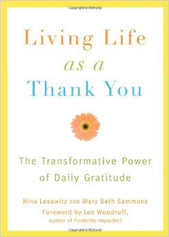 Living Life as a Thank You: The Transformative Power of Daily Gratitude (Book Review)