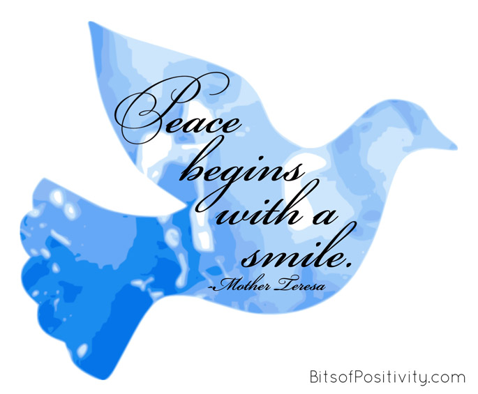"""""""Peace begins with a smile."""" Mother Teresa"""