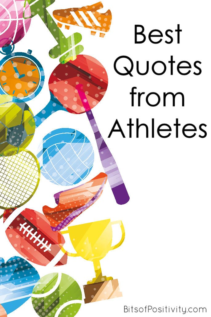 Best Quotes From Athletes