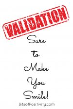 Validation: Sure to Make You Smile!