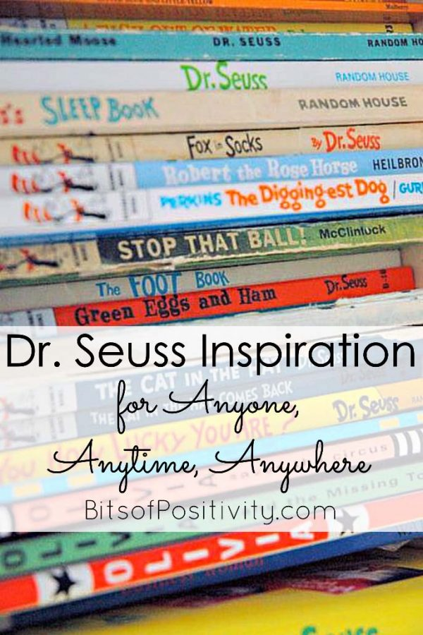 Dr. Seuss Inspiration for Anyone, Anytime, Anywhere