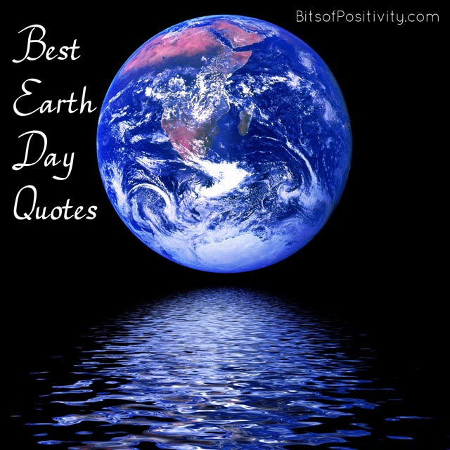 Best Earth Day Quotes