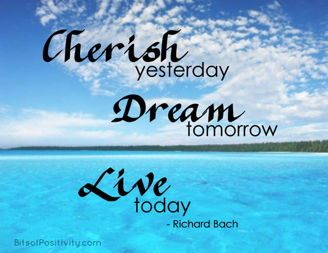 """Cherish Yesterday, Dream Tomorrow, Live Today"" Word Art Freebie"