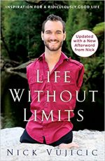 New Inspiration from Nick Vujicic