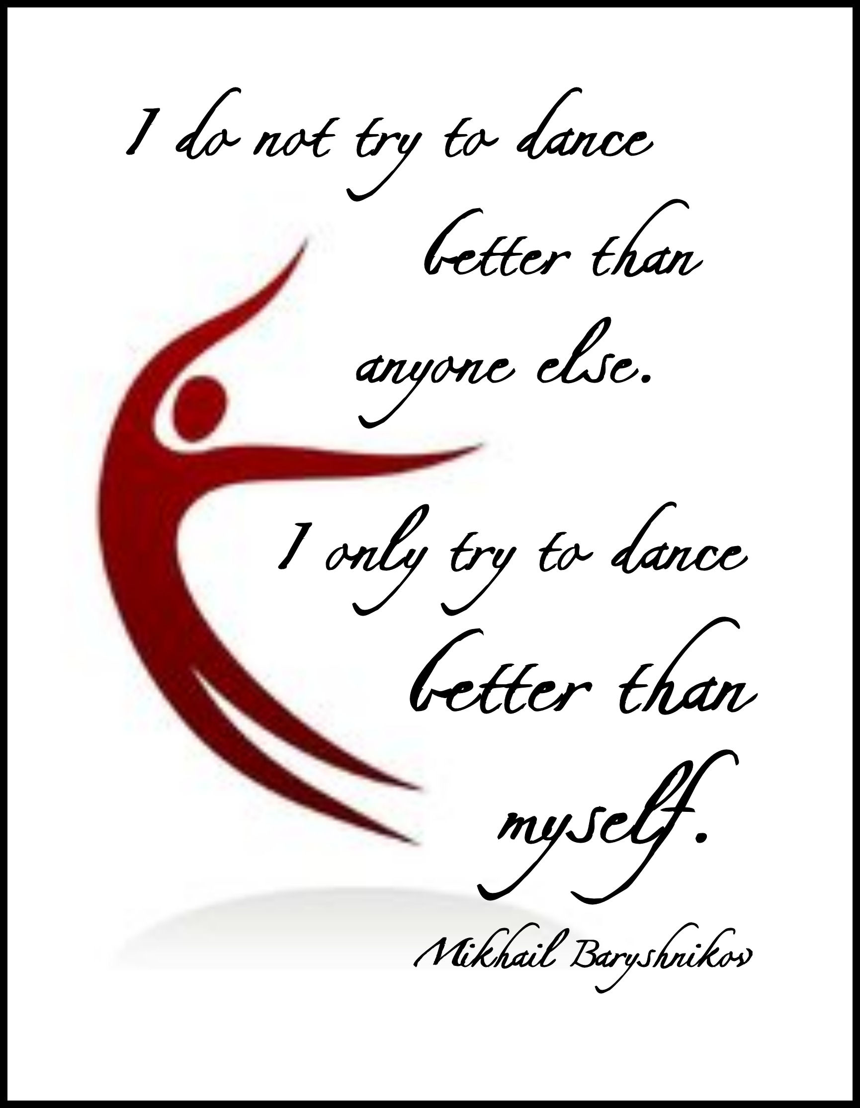 """I Only Try to Dance Better Than Myself"" Word-Art Freebie"