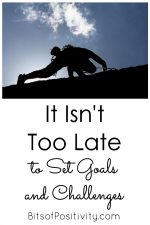 It isn't too Late to Set Goals and Challenges
