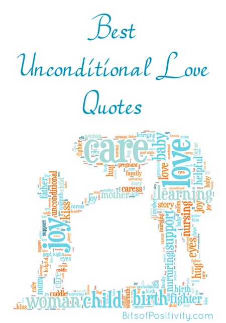 Quotes Unconditional Love Brilliant Unconditional Love Quotes