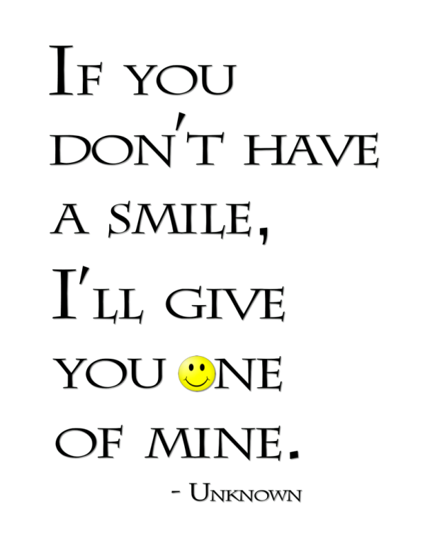 """If You Don't Have a Smile"" Word-Art Freebie"
