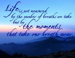 """The Moments That Take Our Breath Away"" Word-Art Freebie"