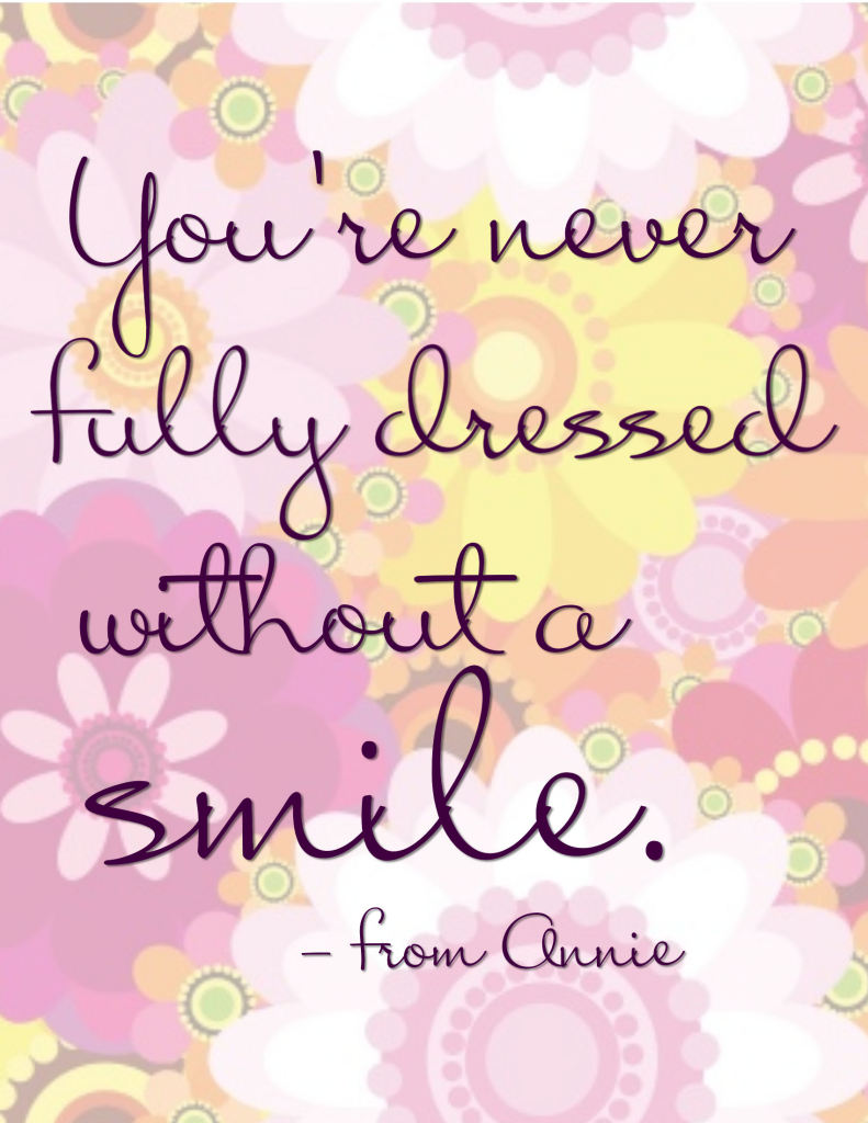 you re never fully dressed out a smile word art bie