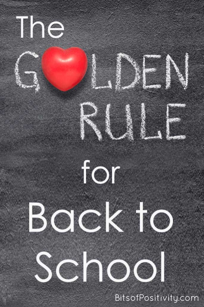 The Golden Rule for Back to School
