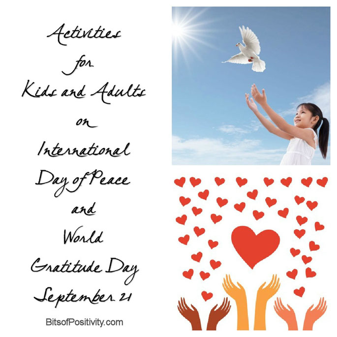 Activities for Kids and Adults on International Day of Peace and World Gratitude Day September 21
