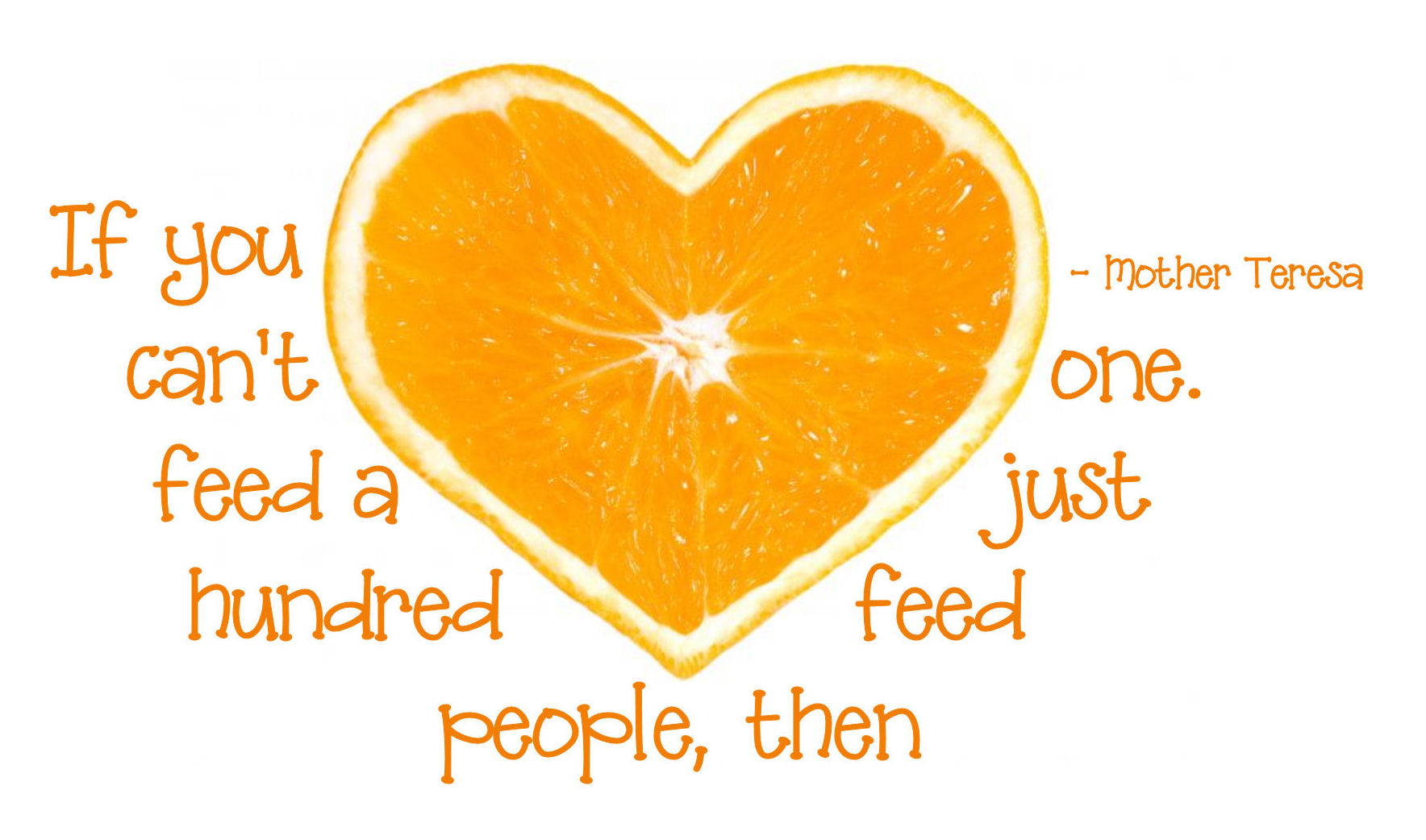 "Quotes About Hunger Feed Just One"" Word Art Freebie"