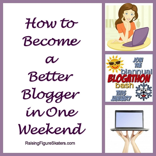 How to Become a Better Blogger in One Weekend