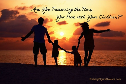Are You Treasuring the Time You Have with Your Children?