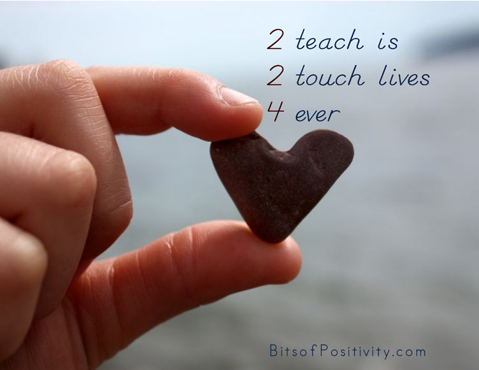 """2 Teach Is 2 Touch Lives 4Ever"" Word Art Freebie"
