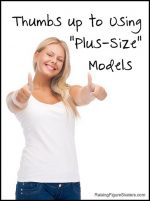 "Thumbs up to Using ""Plus-Size"" Models"