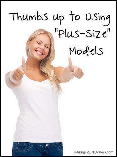 Thumbs up to Using Plus-Size Models