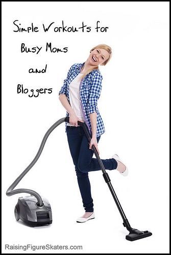 Simple Workouts for Busy Moms and Bloggers