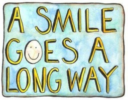 A Smile Goes a Long Way