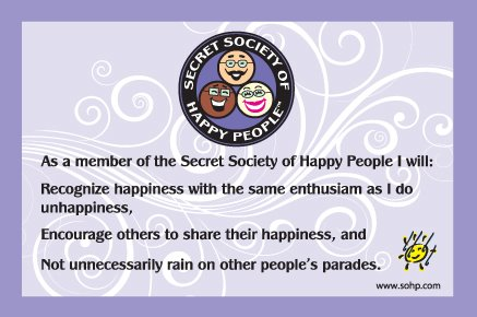 Secret Society of Happy People Creed