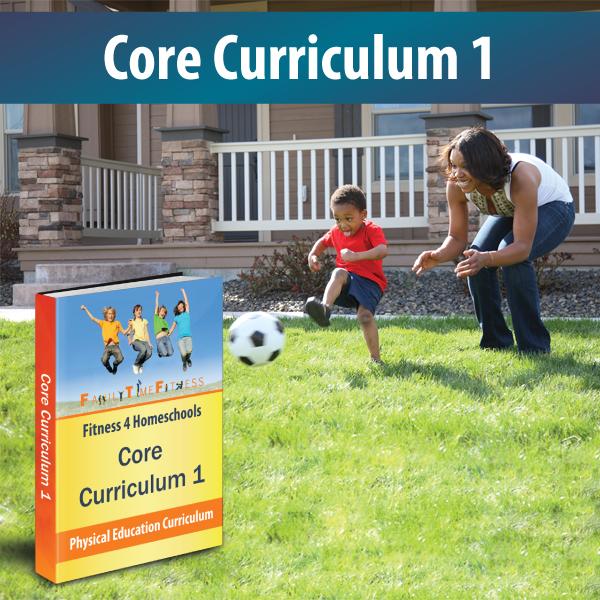 Family Time Fitness CoreCurriculum1Homeschools