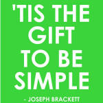 """'Tis the Gift to be Simple"" Word-Art Freebie"