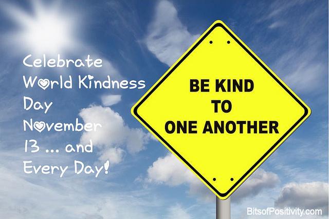 CelebrateWorld Kindness Day November 13 ... and Every Day