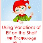 Using Variations of Elf on the Shelf to Encourage Kindness