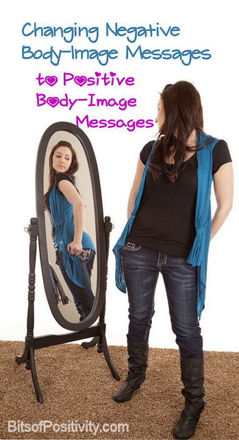 Changing Negative Body-Image Messages to Positive Body-Image Messages