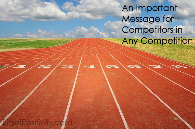 An Important Message for Competitors in Any Competition