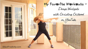 My Favorite Workouts - Dance Workouts with Christina Chitwood on YouTube