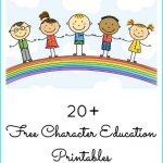 20+ Free Character Education Printables