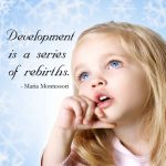 """Development Is a Series of Rebirths"" Montessori Word Art Freebie"