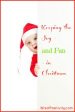 Keeping the Joy – and Fun – in Christmas