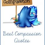 Best Compassion Quotes – #1000Speak