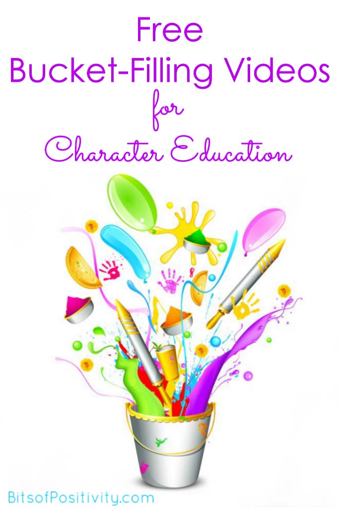 Free Bucket-Filling Videos for Character Education