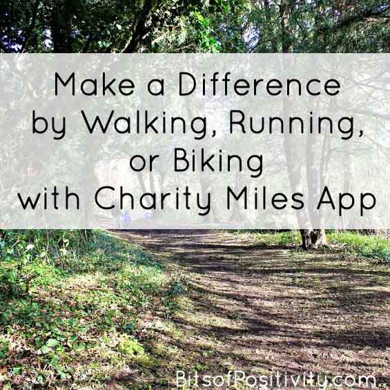 Make a Difference by Walking with Charity Miles App