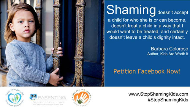 Shaming doesn't accept a child for who she is or can become