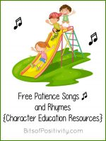 Character Education Resources: Free Patience Songs and Rhymes