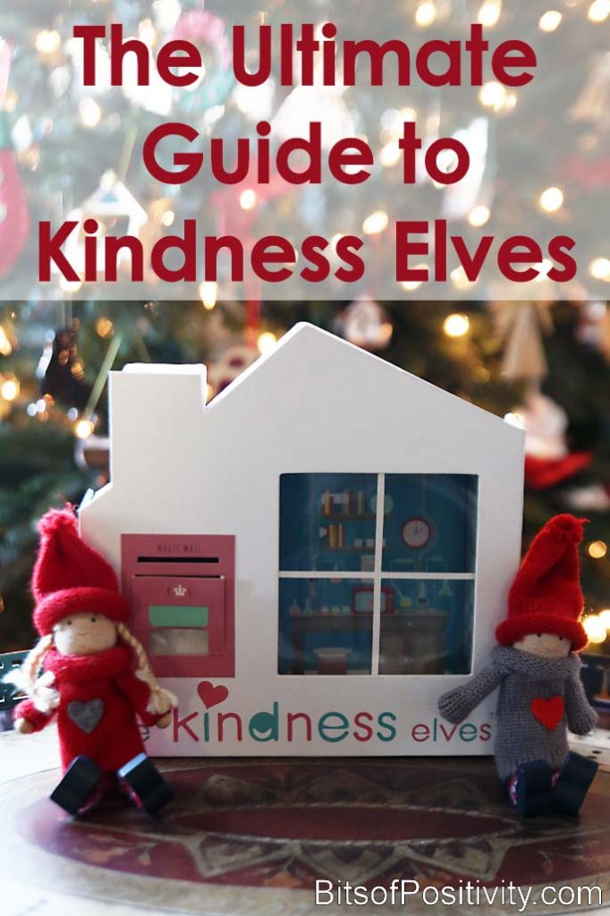 The Ultimate Guide To Kindness Elves Bits Of Positivity
