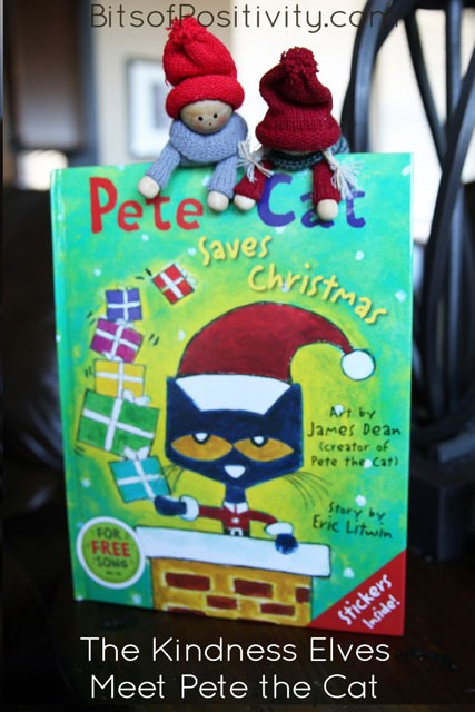 The Kindness Elves Meet Pete the Cat and Go on a Great Adventure