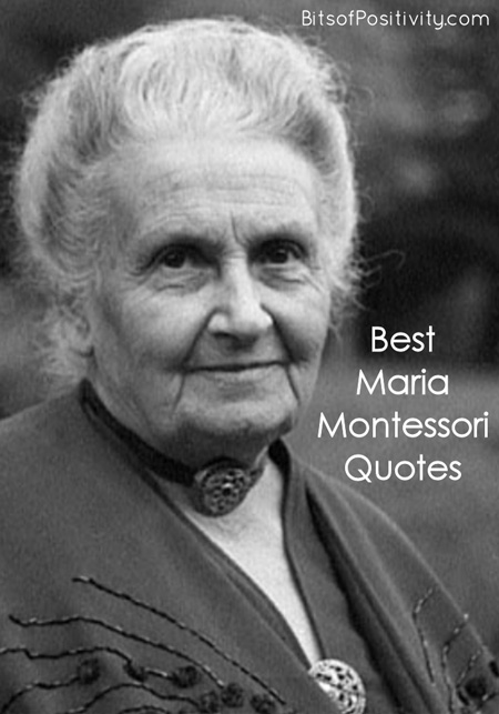 Best Maria Montessori Quotes Bits Of Positivity