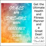 Get the Ultimate Health and Fitness Planner and a Great Deal! (It's Not Too Late!)