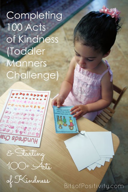 Completing 100 Acts of Kindness (Toddler Manners Challenge) and Starting 100+ Acts of Kindness