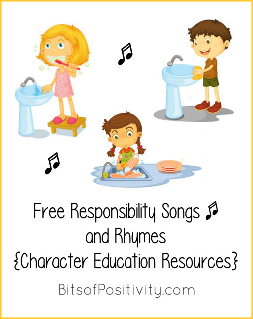 Free Responsibility Songs and Rhymes for Home or School {Character Education Resources}