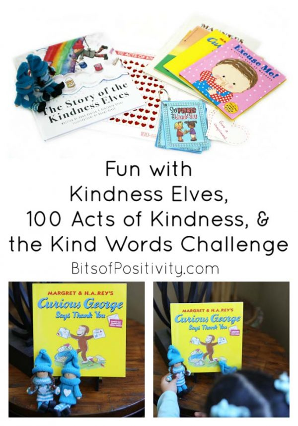 Fun with Kindness Elves, 100 Acts of Kindness, and the Kind Words Challenge