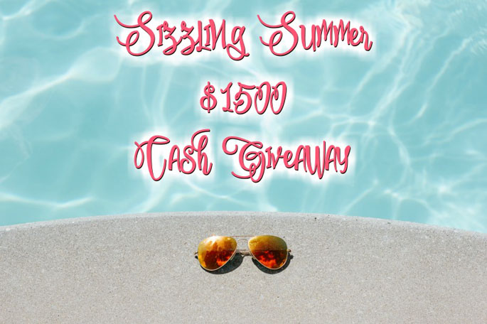$1500 Sizzling Summer Cash Giveaway