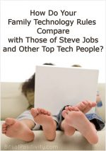 How Do Your Family Technology Rules Compare with Those of Steve Jobs and Other Top Tech People?